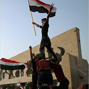 State and Society in Iraq: Citizenship under Occupation, Dictatorship and Democratization (IB Tauris)