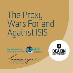 The Proxy Wars For and Against ISIS