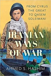 Webinar: Iranian Ways of War: From Cyrus the Great to Qassem Soleimani and Beyond